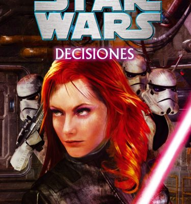 Star Wars Decisiones Novela