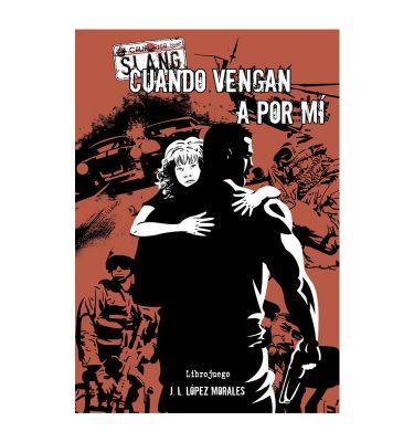Slang Cuando vengan a por mí - Librojuego- La Caverna de Voltir