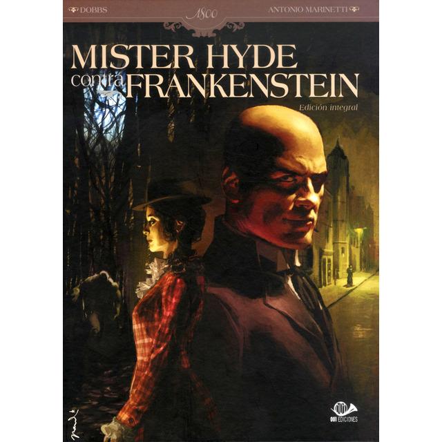 Mister Hyde contra Frankestein (Integral)