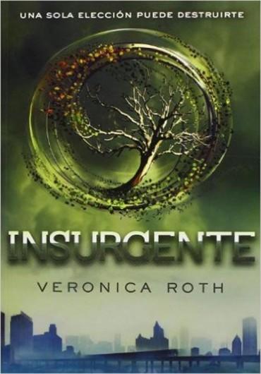 Insurgente (Saga Divergente)
