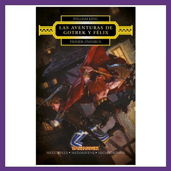 Las Aventuras de Gotrek y Félix - Primer Ómnibus- La Caverna de Voltir